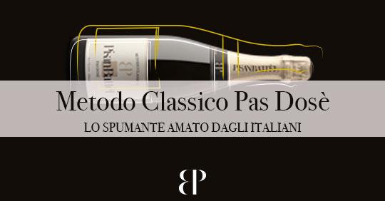 Metodo Classico Pas-Dosé: lo spumante amato dagli Italiani